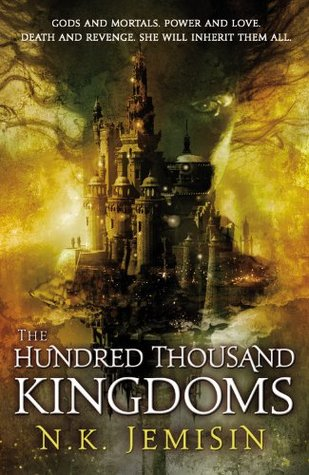 Review: The Hundred Thousand Kingdoms by N.K. Jemisin