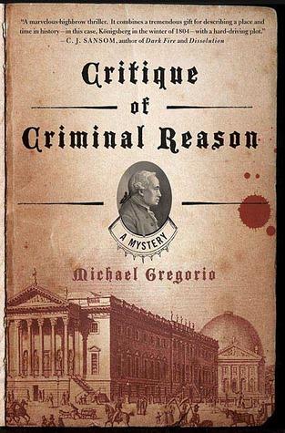 Critique of Criminal Reason (Hanno Stiffeniis, #1)
