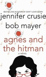 Book Review – Agnes and the Hitman by Jennifer Crusie & Bob Mayer