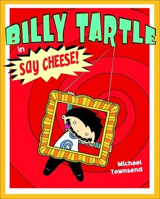 Billy Tartle in Say Cheese!