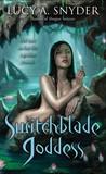 Switchblade Goddess (Jessie Shimmer, #3)
