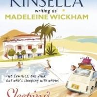 Sleeping Arrangements by Madeleine Wickham ( Sophie Kinsella)