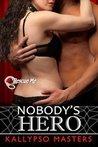 Nobody's Hero (Rescue Me, #3)
