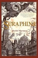 Book Review – Seraphina (Seraphina #1) by Rachel Hartman