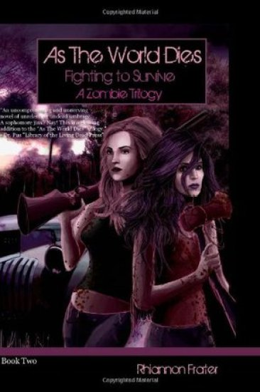 Book Review – Fighting to Survive (As the World Dies #2) by Rhiannon Frater