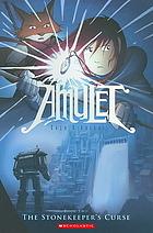 Amulet, Vol. 2: The Stonekeeper's Curse (Amulet, #2)