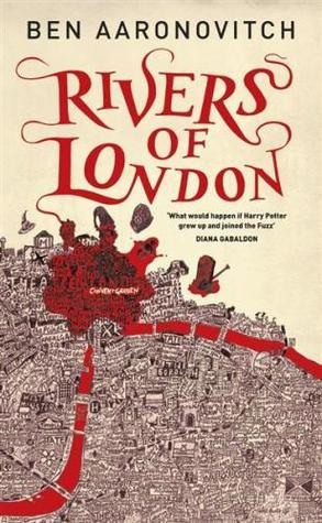 Book 1: RIVERS OF LONDON