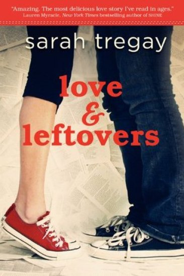 Book Review – Love and Leftovers by Sarah Tregay