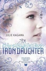 Book Review – The Iron Daughter (Iron Fey #2) by Julie Kagawa
