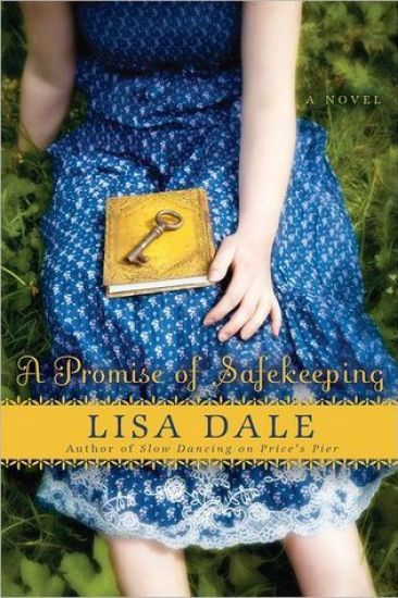 Early Review – A Promise of Safekeeping: A Novel by Lisa Dale