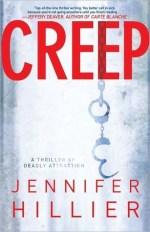 Book Review – Creep (Creep #1) by Jennifer Hillier