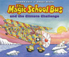 The Magic School Bus and the Climate Challenge (The Magic School Bus, #12)