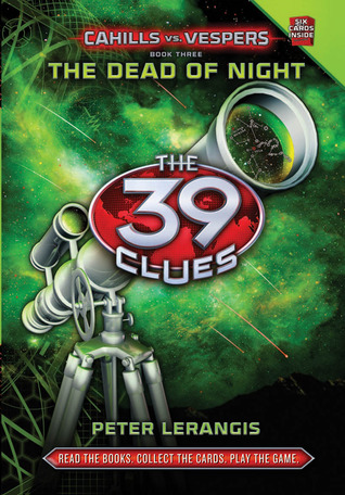 The Dead of Night (The 39 Clues: Cahills vs. Vespers, #3)