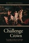 The Challenge to the Crown - Volume I by Robert Stedall