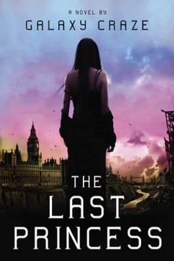 dystopian novel, the last princess, galazy craze,