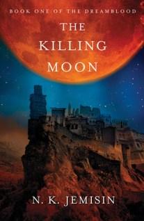 The Killing Moon (Dreamblood, #1)