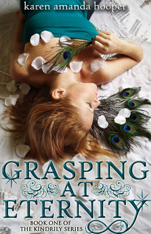 Grasping at Eternity (The Kindrily, #1)