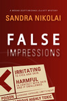 False Impressions by Sandra Nikolai