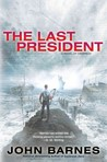 The Last President (Daybreak, #3)