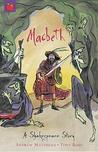 Macbeth (A Shakespeare Story)