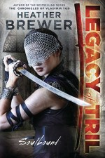 Early Review – Soulbound (Legacy of Tril #1) by Heather Brewer