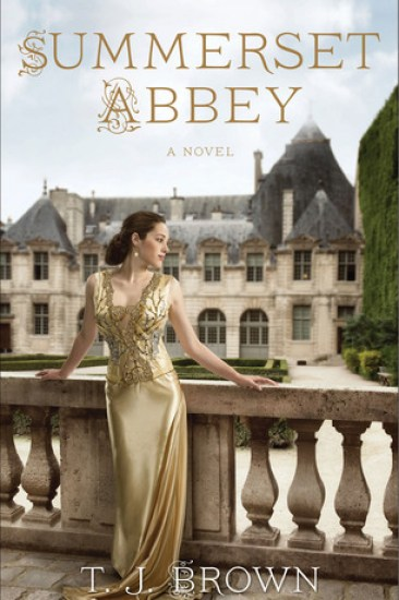 Early Review – Summerset Abbey (Summerset Abbey #1) by T.J. Brown