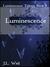 Luminescence (Luminescence,...