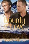 Bounty of Love