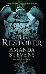 Book Review – The Restorer (The Graveyard Queen, #1) by Amanda Stevens