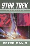 Star Trek Archives: Best of Peter David (Star Trek Archives, #1)