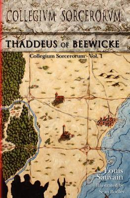 Collegium Sorcerorum: Thaddeus of Beewicke