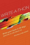 Write-A-Thon: Write Your Book in 26 Days