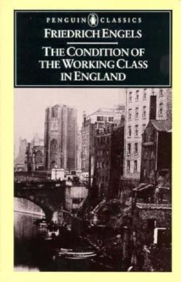 Tình cảnh giai cấp công nhân Anh - Friedrich Engels