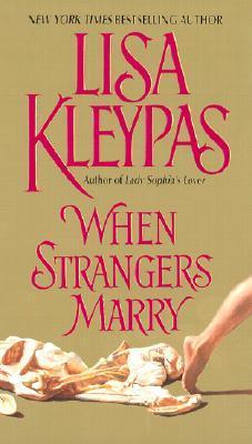 When Strangers Marry (Vallerands, #1)