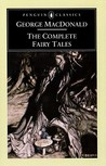 The Complete Fairy Tales