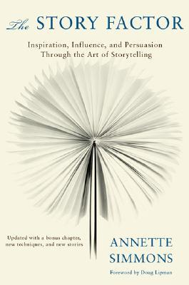 The Story Factor by Annette Simmons | Weekly Reads | The 1000th Voice Blog
