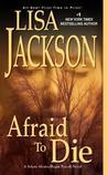 Afraid To Die