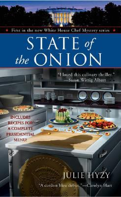 State of the Onion (A White House Chef Mystery, #1)