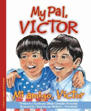 My Pal, Victor/Mi amigo, Victor (Bilingual)