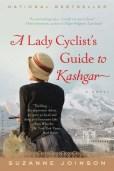 A Lady Cyclist's Guide to Kashgar: A Novel