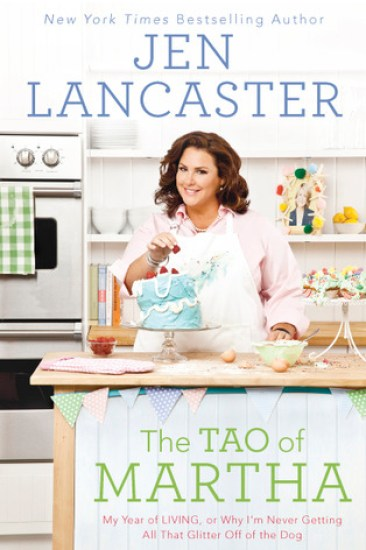 Book Review – The Tao of Martha by Jen Lancaster