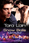 Snow Balls (Balls to the Wall, #4)