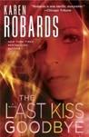 The Last Kiss Goodbye: A Charlotte Stone Novel (Dr. Charlotte Stone #2)