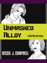 Unmasked Alloy