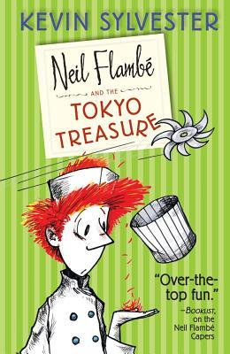 Neil Flambe and the Toyko Treasure (Neil Flambe #4)