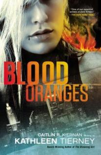 Blood Oranges (Siobhan Quinn, #1)