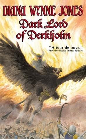 The Dark Lord of Derkholm (Derkholm #1)