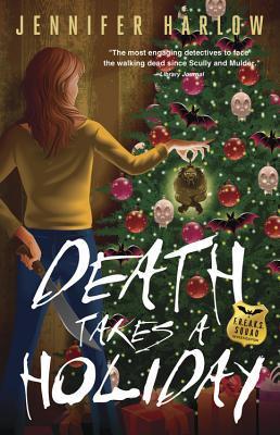Death Takes a Holiday (A F.R.E.A.K.S. Squad Investigation, #3)