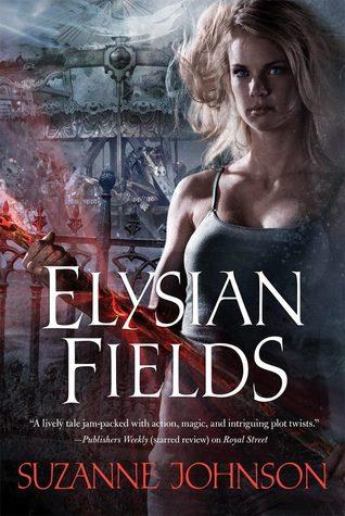 Elysian Fields (Sentinels of New Orleans, #3)
