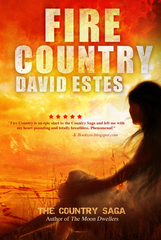 Review free ebook fire country by david estes the earth review free ebook fire country by david estes the earth dwellers fandeluxe Image collections